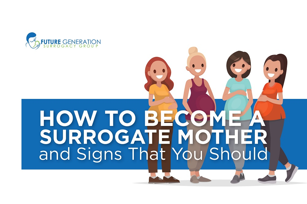 How to Become a Surrogate and Signs